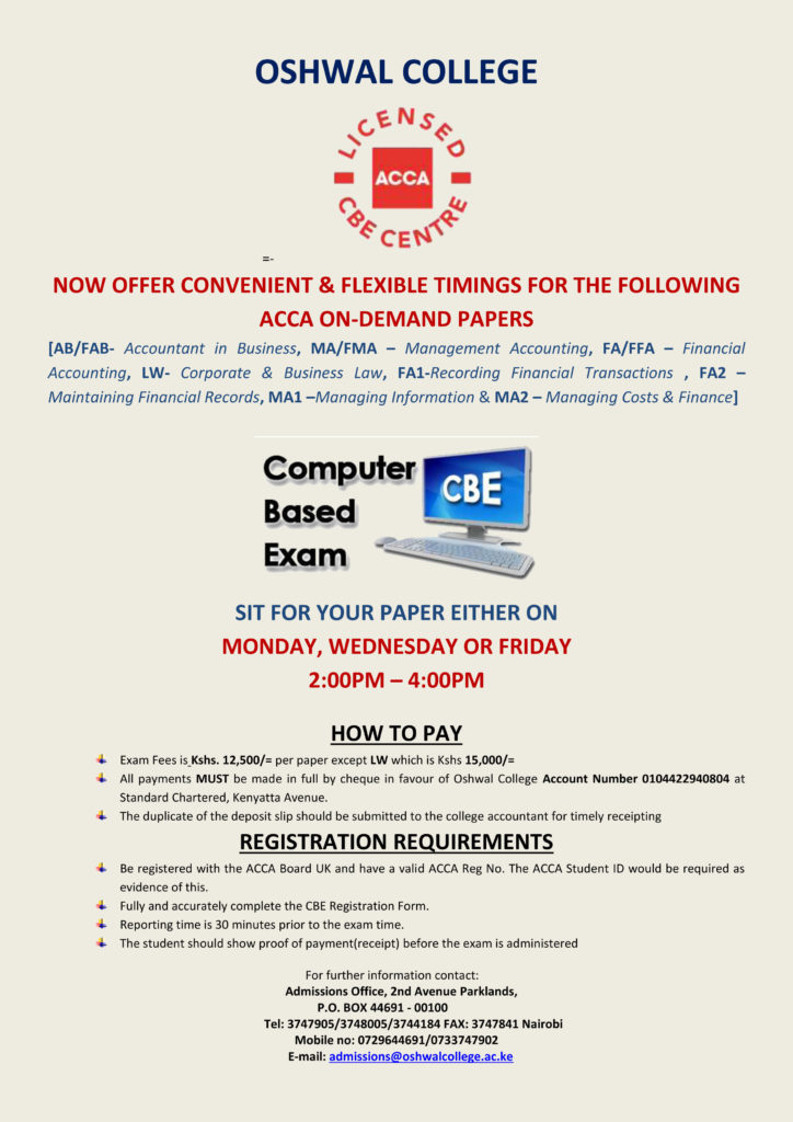 On-demand ACCA CBE's now offered 3 times a week  - Oshwal